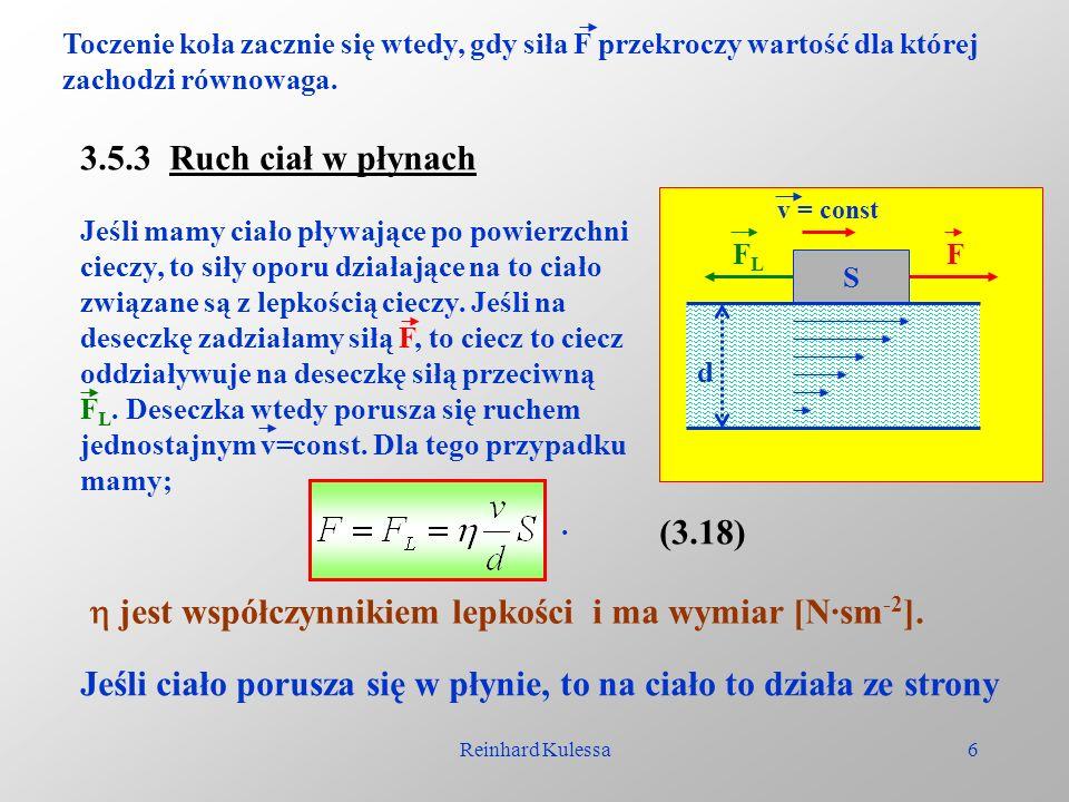  jest współczynnikiem lepkości i ma wymiar [N·sm-2].